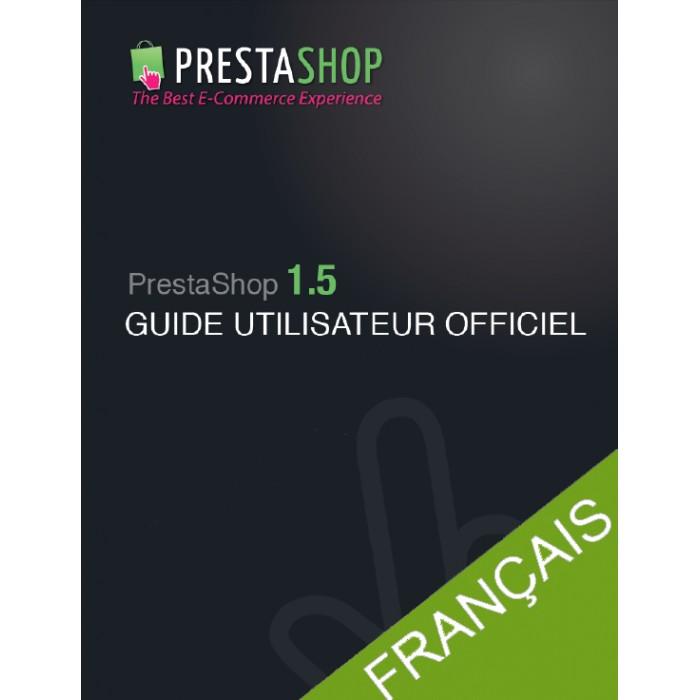 other - Guide utilisateur PrestaShop - Guide utilisateur PrestaShop 1.5 - 1