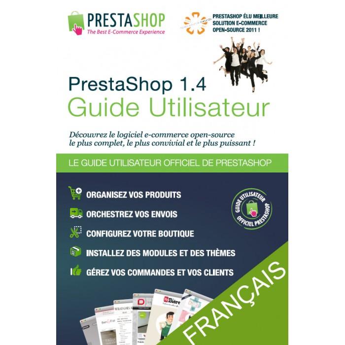 other - Guide utilisateur PrestaShop - Guide utilisateur PrestaShop 1.4 - 1