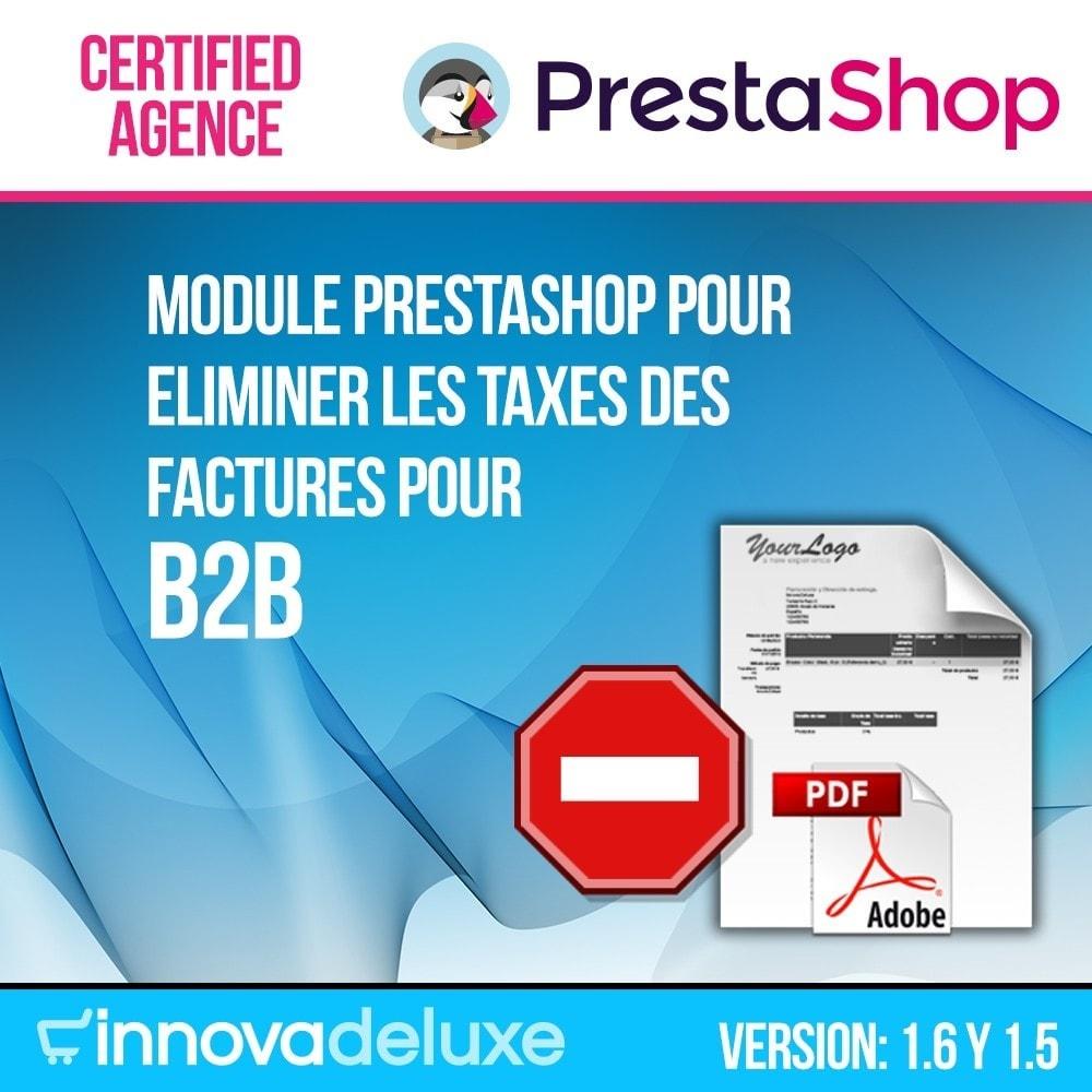 module - B2B - Eliminer les taxes des factures pour B2B - 1