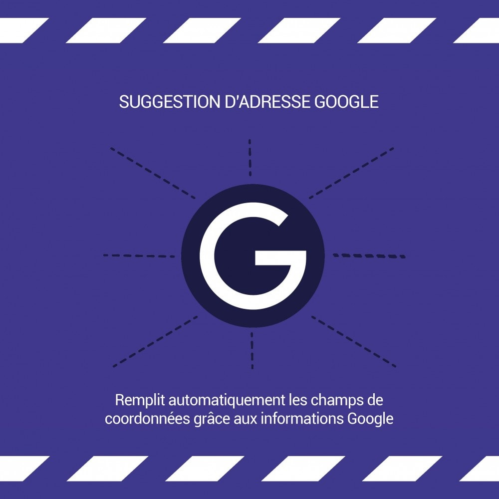 module - Inscription & Processus de commande - Suggestion d'adresse (par Google) - 2